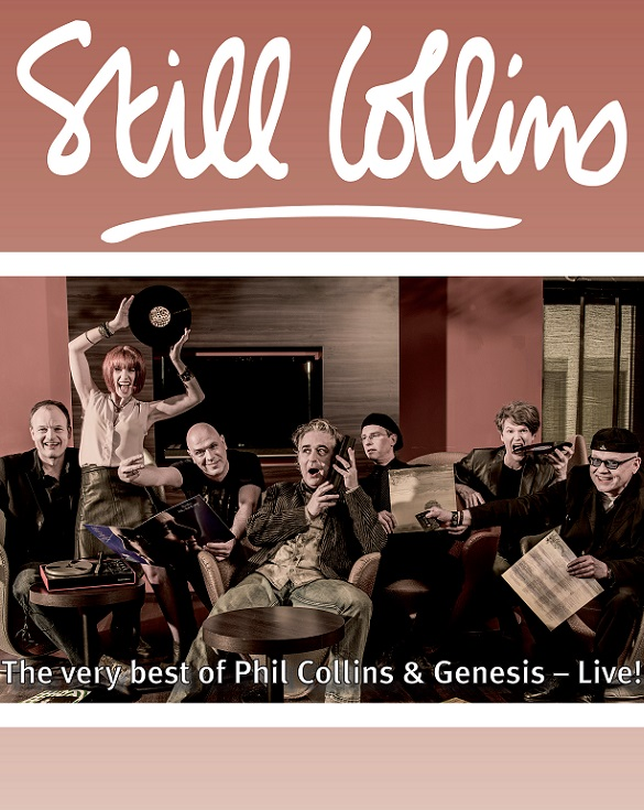 STILL COLLINS – The very best of Phil Collins & Genesis