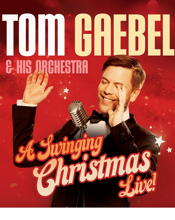 Tom Gaebel – A Swinging Christmas